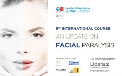 5th International Course. An update on Facial Paralysis.