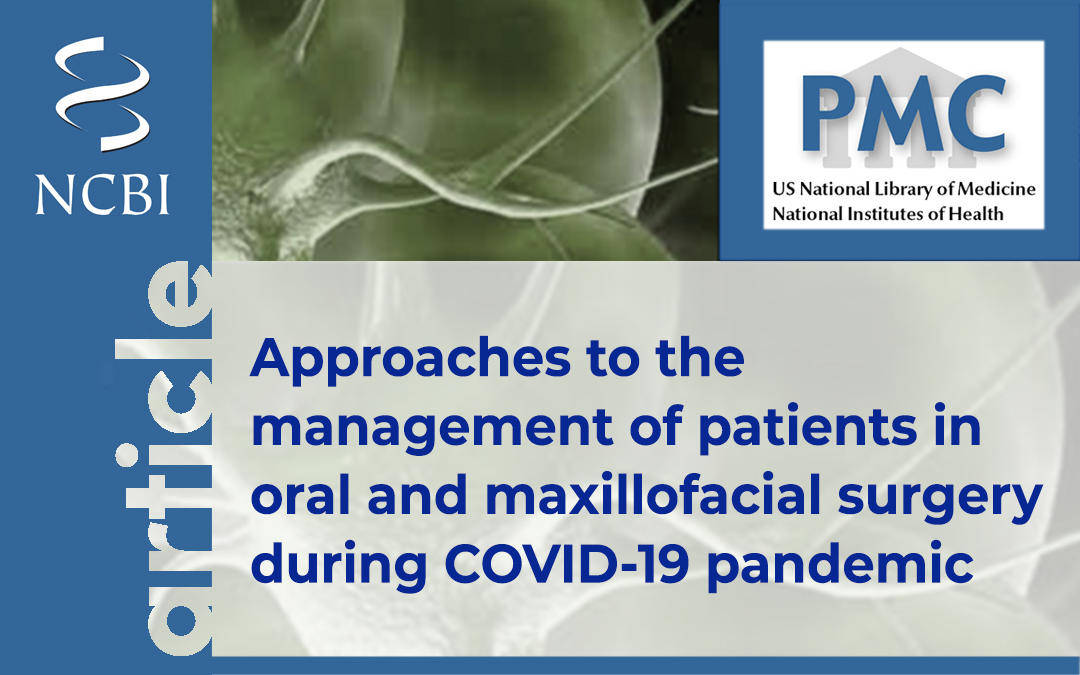 Approaches to the management of patients in oral and maxillofacial surgery during COVID-19 pandemic